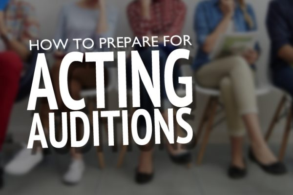 How to prep for auditions